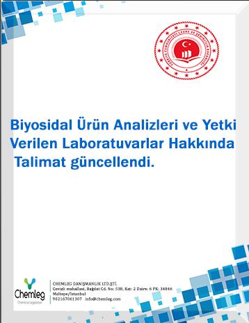 Biyosidal Ürün Analizleri ve Yetki Verilen Laboratuvarlar Hakkında Talimat güncellendi.